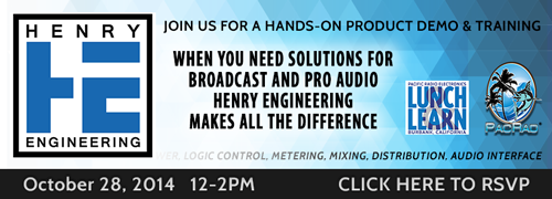 Pacific Radio October Lunch & Learn With Henry Engineering - RSVP