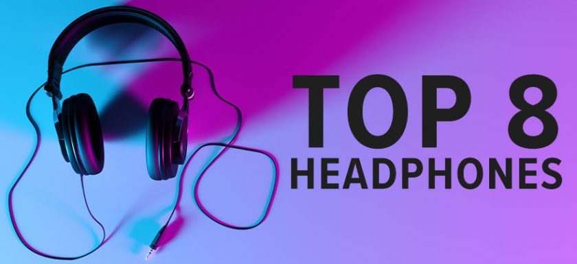 Top 8 Headphones for Working From Home