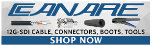 Canare 12G-SDI Cables, Connectors, Boots and Tools at Pacific Radio Electronics