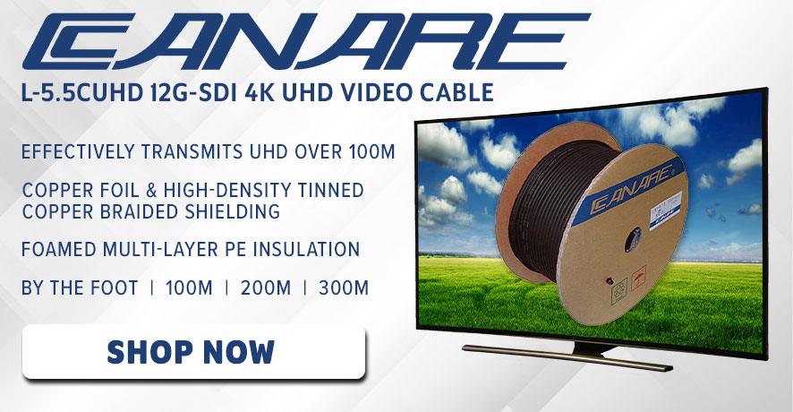 Canare 12G-SDI 4K UHD Products at Pacific Radio Electronics