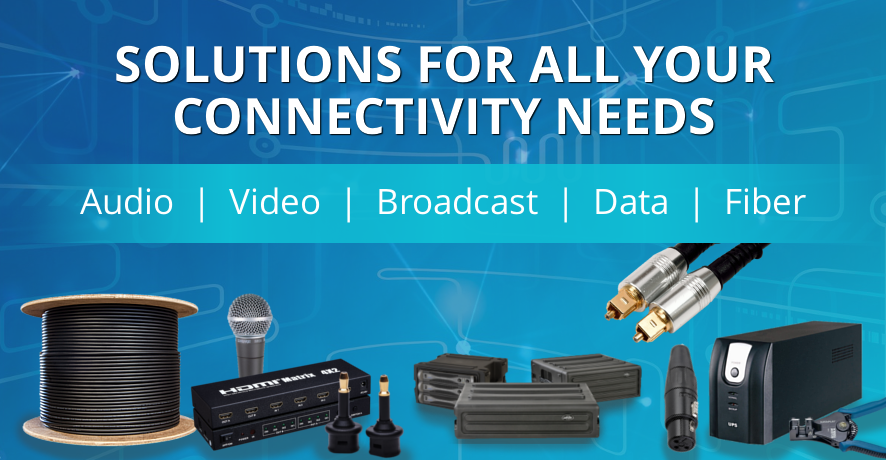 Solutions For All Your Connectivity Needs