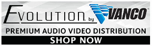 Vanco Evolution Products at Pacific Radio Electronics